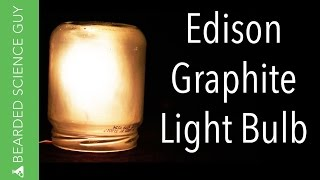 Edison Graphite Light Bulb (Physics)