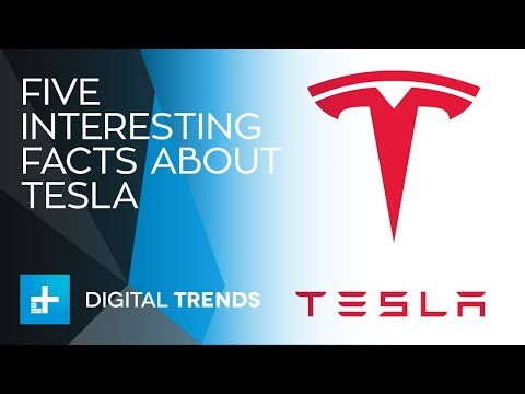 5 Interesting Facts About Tesla