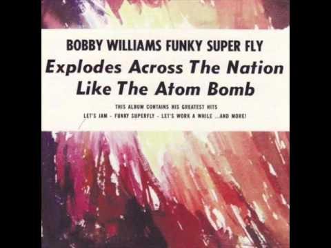 Bobby Williams - Funky Super Fly (Full Album)