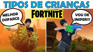 TYPES OF CHILDREN PLAYING FORTNITE IN REAL LIFE
