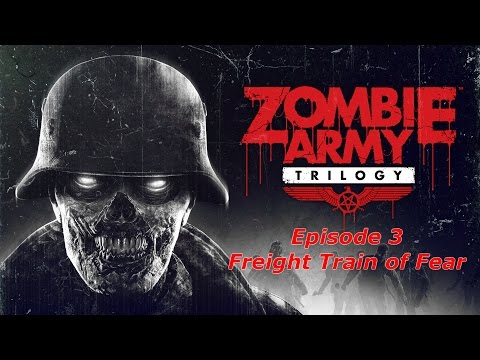 Zombie Army Trilogy - Beyond Berlin Episode 3 Freight Train of Fear  Sniper Elite Gameplay 12°
