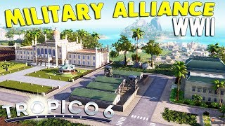 Tropico 6 - Ep. 04: REVOLUTION & WWII ALLIANCE WITH... | Tropico 6 Sandbox Gameplay