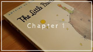 The Little Prince Chapter 1 - Soft reading (ASMR)