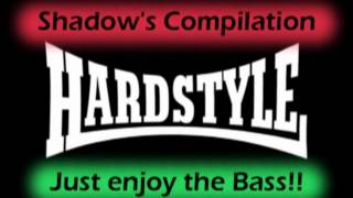 Real Hard Style Compilation Maximum Hardstyle Feeling [Episode 1]