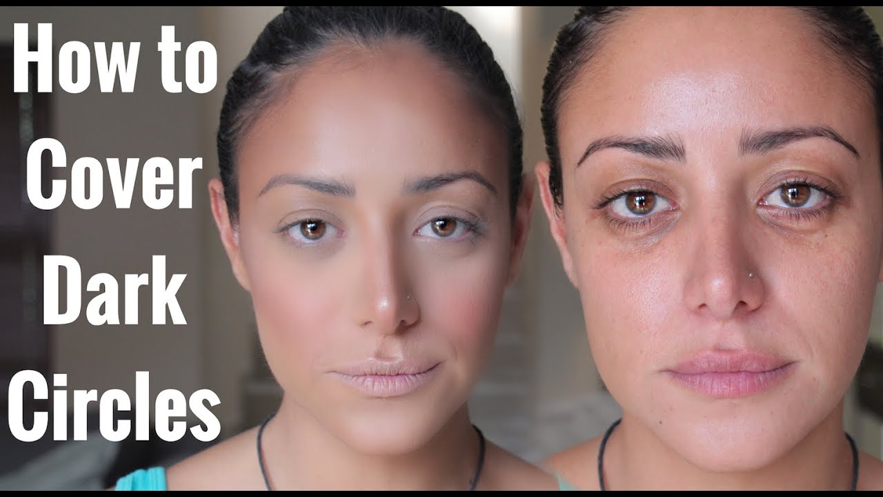 Makeup to cover under eye circles