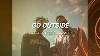 Nonso Amadi   Go Outside ft  Mr Eazi  AUDIO