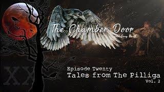 The Chamber Door (V-log Series) - Ep. 20