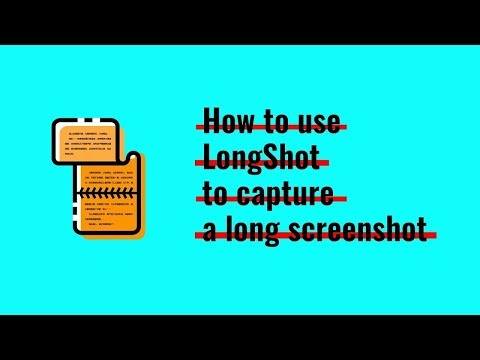 How to use LongShot to capture a long screenshot