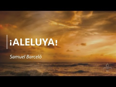 ¡Aleluya! - Salmo 150 - Samuel Barceló
