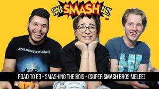 Road to E3 2018- Smashing the boys on Sunday!(Super smash bros melee)
