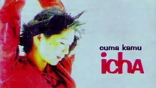 Icha - Cuma Kamu (1996)