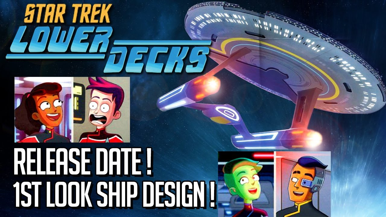 Star Trek Lower Decks news - Release Date & First look ship design!