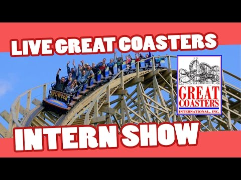 The Great Coasters International LIVE Intern Show