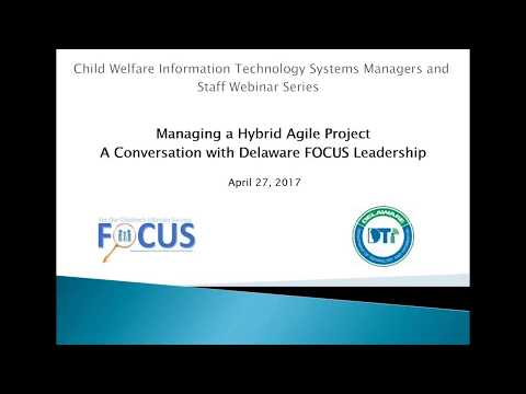 Managing a Hybrid Agile Project Roundtable with Delaware's FOCUS Project Leadership