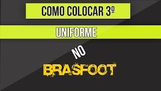 Como colocar nova camisa no Brasfoot 2015