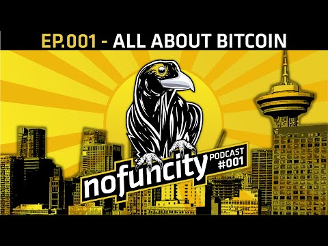 Episode #001 - All About Bitcoin