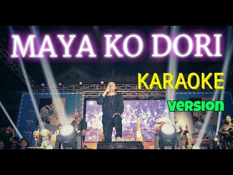 MAYA KO DORI   Nepali Karaoke Song (Track)   Deepak Bajracharya