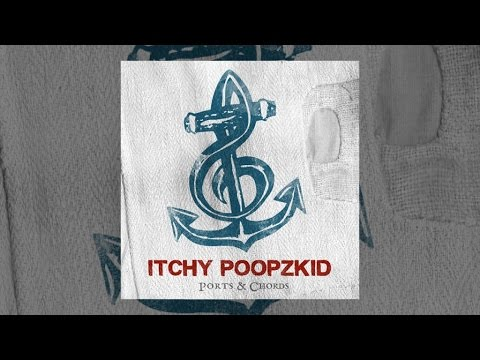 Itchy Poopzkid - Things I Would Love to Have Said // Official Audio