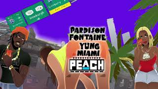 Pardison Fontaine - Peach (feat. City Girls) [Official Audio]