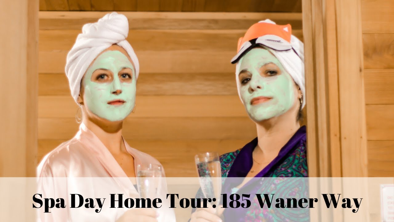 Spa Day Home Tour