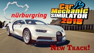 Taking On The Nurburgring | Bugatti Chiron | Car Mechanic Simulator 2018