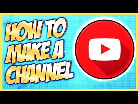 How To Make & Create A YouTube Channel 2019! (Step-by-Step for Beginners UPDATED)
