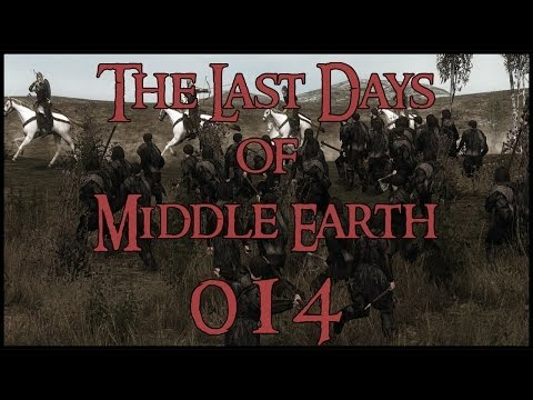 The Last Days of Middle Earth - #014 'White Hand Cowards'