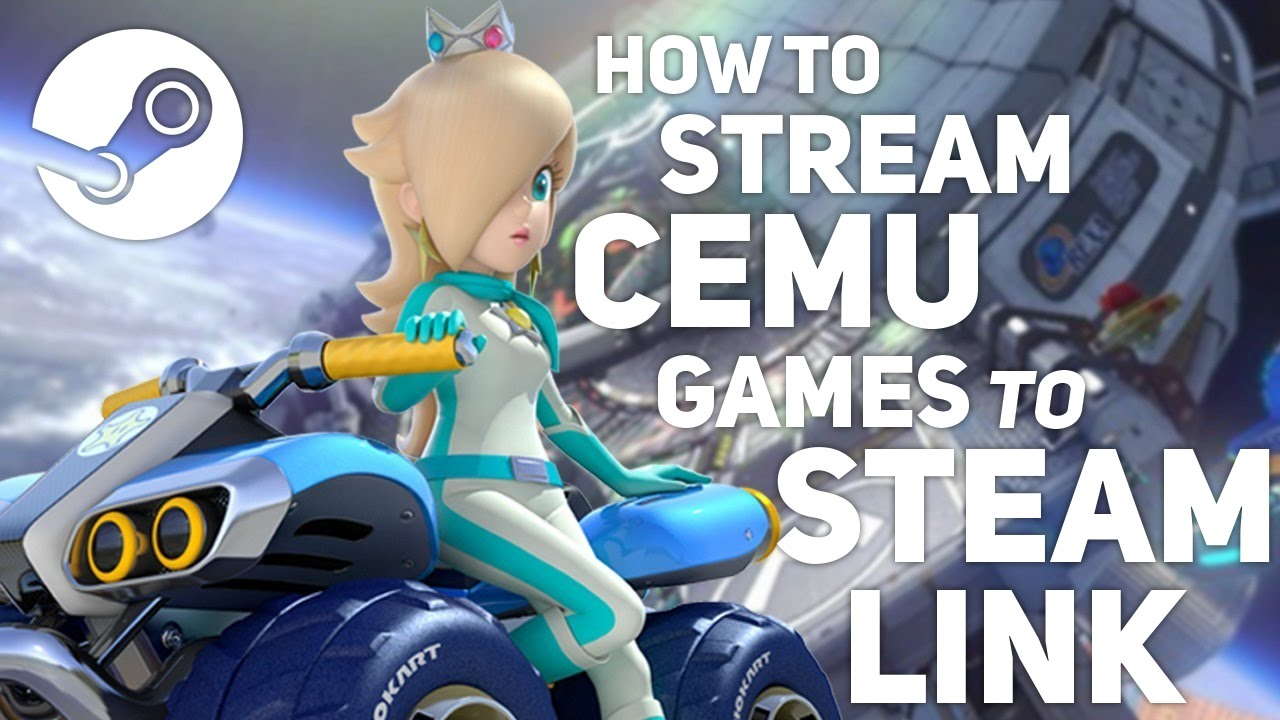 How to Stream Cemu Games to a Steam Link!