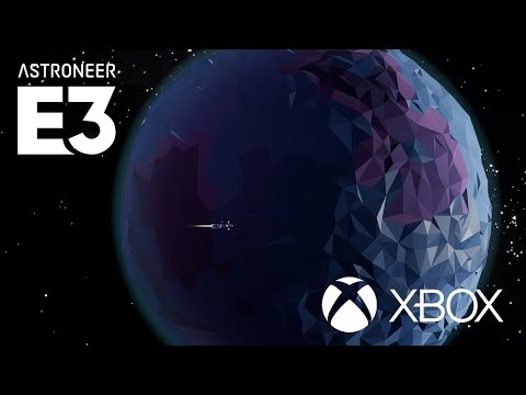 E3 2018: Astroneer Inside Xbox Segment