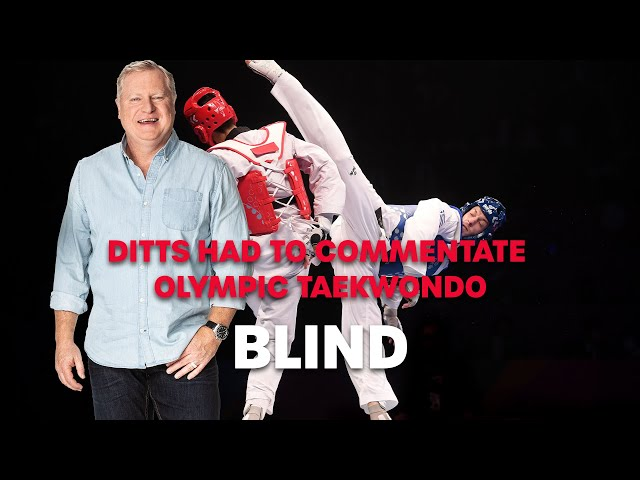 Ditts Commentates Olympic Taekwondo BLIND| Roo & Ditts