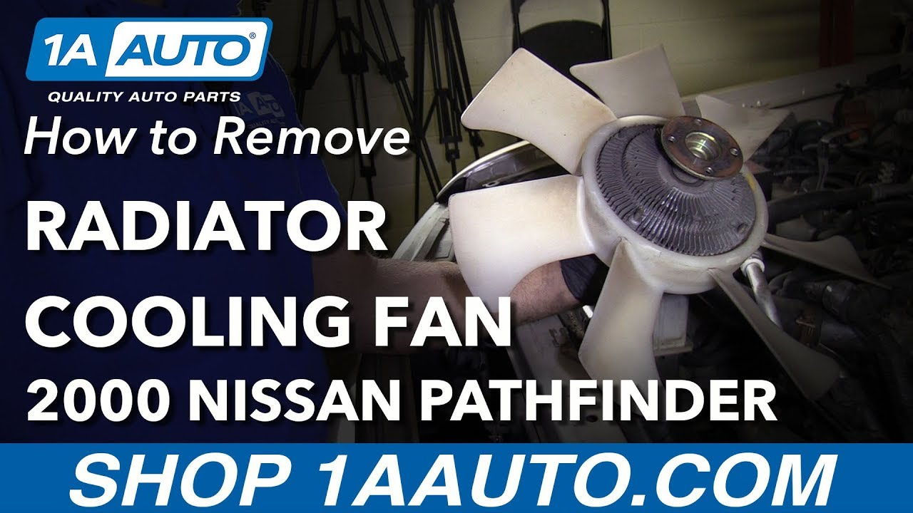 Nissan Xterra 4 0 Engine Diagram How To Remove Replace Radiator Cooling Fan 2000 Pathfinder