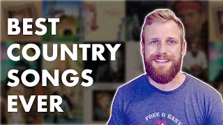 The 10 Best Country Songs of ALL TIME  (according to me)