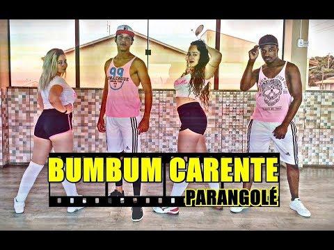 Bumbum Carente - Parangolé - Coreografia
