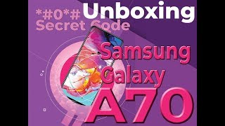 Samsung Galaxy A70 - Secret Menu - Unboxing -Sinhala