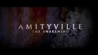 УЖАС АМИТИВИЛЛЯ: ПРОБУЖДЕНИЕ / Amityville: The Awakening - официальный трейлер