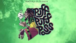 KorYOLÇU feat. Slangue - Puff puff pass (Skit)