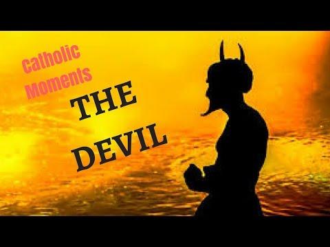 Catholic Moment 6-The Devil