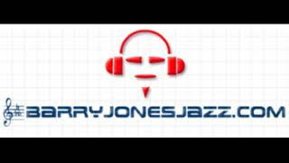 """Along Came Betty"" - Barry Jones Jazz Quintet"