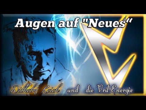 ∞ Wilhelm Reich und die VRIL Energie, sowie dessen Strahlenkräfte