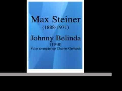"Max Steiner (1888-1971) : ""Johnny Belinda"" suite (1948)"