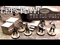 Let's Play! - Warhammer Historical: Legends of the Old West