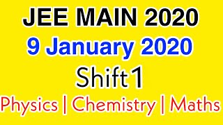 JEE Main Answer key 2020 | 9 January 2020 Shift 1 Full Answer key With Solutions