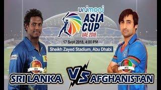 Watch Live Sri Lanka VS Afghanistan Asia Cup Match