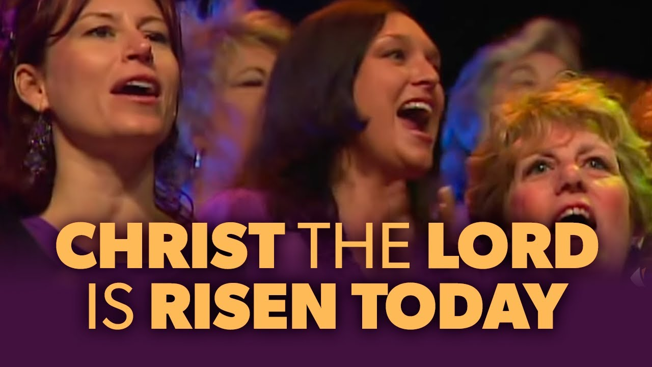 Christ The Lord Is Risen Today Youtube