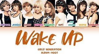 Girls' Generation (소녀시대) – Wake Up Lyrics (HAN/ROM/ENG)