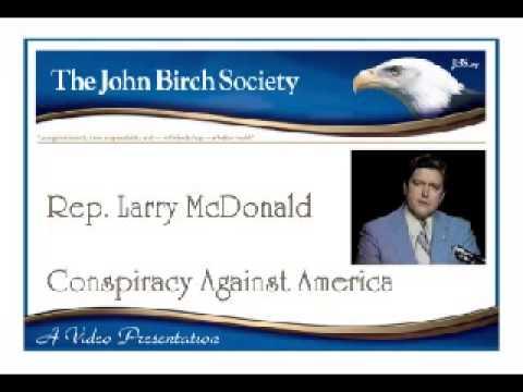 Congressman Larry McDonald: The Conspiracy Against America