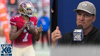 Colin Kaepernick is talented enough to be in NFL, but here's why he's not | Kanell & Bell