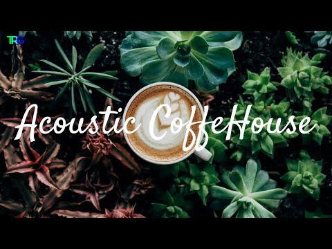 Acoustic CoffeeHouse Music / Relaxing Sunday Mornings ☕ Moods/Pop/Indie & Folk Playlist 2018