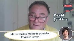 ᐅ Schnell Englisch (sprechen) lernen mit der Callan-Methode 🗣 Interview David Jenkins 🇬🇧
