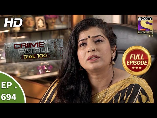 Crime Patrol Dial 100  -  Ep 694 -  Full Episode  - 18th January, 2018